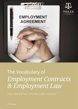 The Vocabulary of Employment Contracts and Employment Law ISBN: 9780957358928
