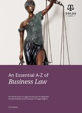 An Essential A-Z of Business Law (3rd Revised Edition) ISBN: 9780957358935