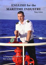 English for the Maritime Industry; A language Course for Seafarers Student's Book ISBN: 9780957454705