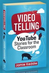 Videotelling: YouTube Stories for the Classroom ISBN: 9780995507807