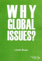 Why Global Issues? (Legacy Series) ISBN: 9780995593008