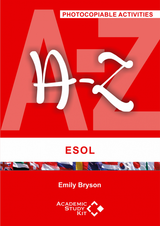 A-Z of ESOL (Photocopiable Activities) ISBN: 9780995670198