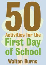 50 Activities for the First Day of School ISBN: 9780997762815