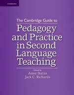 The Cambridge Guide to Pedagogy and Practice in Second Language Teaching (Hardback) ISBN: 9781107015869
