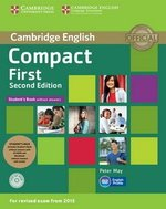 Compact First (2nd Edition) Student's Book Pack (Student's Book without Answers with CD-ROM, Workbook without Answers with Audio Download) ISBN: 9781107428485