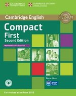 Compact First (2nd Edition) Workbook without Answers with Audio Download ISBN: 9781107428553