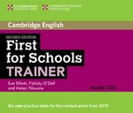 First for Schools (FCE4S) Trainer (2nd Edition) Six Practice Tests Audio CDs (3) ISBN: 9781107446113
