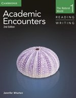 Academic Encounters (2nd Edition) 1: The Natural World Reading and Writing Student's Book with Writing Skills Interactive ISBN: 9781107457577