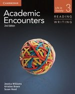 Academic Encounters (2nd Edition) 3: Life in Society Reading and Writing Student's Book with Writing Skills Interactive ISBN: 9781107457607