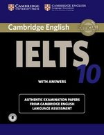 Cambridge English: IELTS 10 Self-Study Pack (Student's Book with Answers & Audio Download) ISBN: 9781107464438