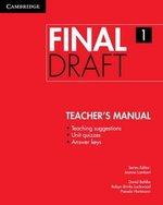 Final Draft 1 Teacher's Manual ISBN: 9781107495388