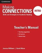 Making Connections (2nd Edition) Intro Teacher's Manual ISBN: 9781107516090