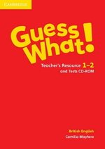 Guess What! 1 & 2 Teacher's Resource & Tests CD-ROM ISBN: 9781107527997