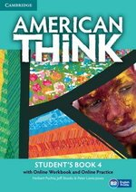 American Think 4 Student's Book with Online Workbook & Online Practice ISBN: 9781107598522