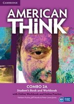 American Think 2 Combo 2A (Split Edition - Student's Book & Workbook) with Online Workbook & Online Practice ISBN: 9781107599840