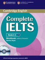 Complete IELTS Bands 4-5 Workbook without Answers with Audio CD ISBN: 9781107602441