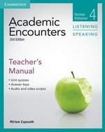 Academic Encounters (2nd Edition) 4: Human Behavior Listening and Speaking Teacher's Manual ISBN: 9781107603011