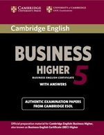 Cambridge English: Business (BEC) 5 Higher Student's Book with Answers ISBN: 9781107610873