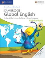 Cambridge Global English Stage 4 Activity Book ISBN: 9781107613614