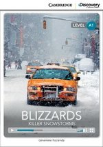 CDEIR A1 Blizzards: Killer Snowstorms (Book with Internet Access Code) ISBN: 9781107621640