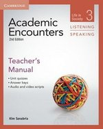 Academic Encounters (2nd Edition) 3: Life in Society Listening and Speaking Teacher's Manual ISBN: 9781107625471