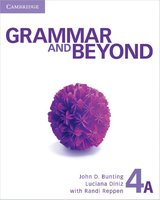 Grammar and Beyond 4 (Split Edition) Student's Book A with Writing Skills Interactive ISBN: 9781107638631