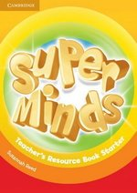 Super Minds Starter Teacher's Resource Book ISBN: 9781107640139