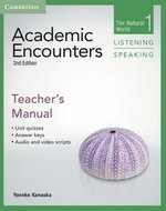 Academic Encounters (2nd Edition) 1: The Natural World Listening and Speaking Teacher's Manual ISBN: 9781107644922