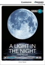 CDEIR A1 A Light in the Night: The Moon (Book with Internet Access Code) ISBN: 9781107647565