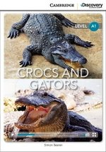 CDEIR A1 Crocs and Gators (Book with Internet Access Code) ISBN: 9781107655072