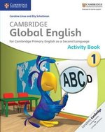 Cambridge Global English Stage 1 Activity Book ISBN: 9781107655133