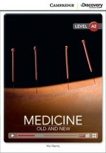 CDEIR A2 Medicine: Old and New (Book with Internet Access Code) ISBN: 9781107658660