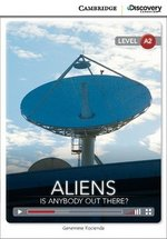 CDEIR A2 Aliens: Is Anybody Out There? (Book with Internet Access Code) ISBN: 9781107660007