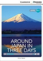 CDEIR A1+ Around Japan in Three Days (Book with Internet Access Code) ISBN: 9781107661332
