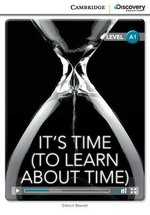 CDEIR A1 It's Time (To Learn About Time) (Book with Internet Access Code) ISBN: 9781107667068