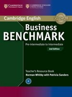 Business Benchmark (2nd Edition) Pre-Intermediate to Intermediate BULATS and Business Preliminary Teacher's Resource Book ISBN: 9781107667075
