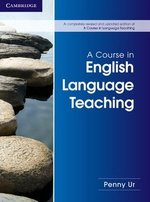 A Course in English Language Teaching ISBN: 9781107684676