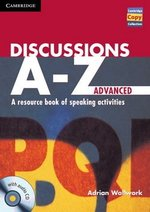 Discussions A-Z Advanced Book with Audio CD ISBN: 9781107686977