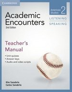 Academic Encounters (2nd Edition) 2: American Studies Listening and Speaking Teacher's Manual ISBN: 9781107688834