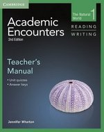 Academic Encounters (2nd Edition) 1: The Natural World Reading and Writing Teacher's Manual ISBN: 9781107694507