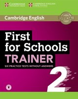 First for Schools (FCE4S) Trainer 2 (6 Practice Tests) without Answers with Audio Download ISBN: 9781108380904