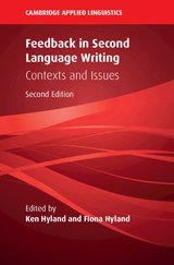 Feedback in Second Language Writing: Contexts and Issues (Hardback) ISBN: 9781108425070