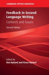 Feedback in Second Language Writing: Contexts and Issues ISBN: 9781108439978