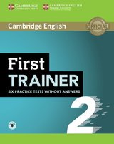 First Trainer (FCE) 2 Six Practice Tests without Answers with Audio Download ISBN: 9781108525473