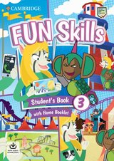 Fun Skills 3 Student's Book with Home Booklet & Downloadable Audio ISBN: 9781108563703