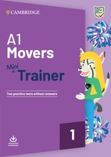A1 Movers Mini Trainer with Audio Download - Two Practice Tests without Answers ISBN: 9781108585118