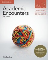 Academic Encounters (2nd Edition) 3: Life in Society Listening and Speaking Student's Book with Integrated Digital Learning ISBN: 9781108606219