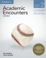 Academic Encounters (2nd Edition) 2: American Studies Listening and Speaking Student's Book with Integrated Digital Learning ISBN: 9781108638722