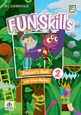 Fun Skills 2 Student's Book with Home Booklet & Downloadable Audio ISBN: 9781108677370