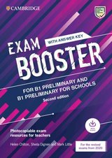Exam Booster for Preliminary (PET) & Preliminary for Schools (PET4S) (2020 Exams) Photocopiable Teacher's Edition with Answers & Audio Download ISBN: 9781108682152